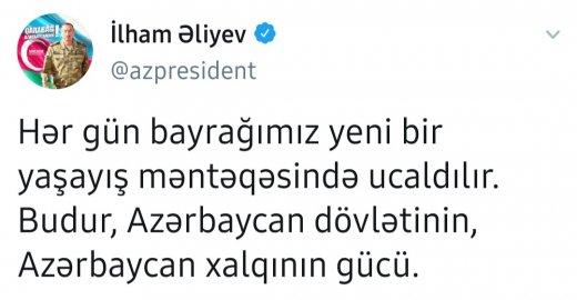 """İlham Əliyev: """"Hər gün bayrağımız yeni bir məntəqədə ucaldılır"""" - ŞƏKİL"""